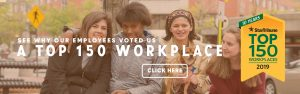 "Banner image for homepage; it says, ""See why our employees voted us a top 150 workplace, click here"" and includes the Star Tribune Top 150 workplaces icon"