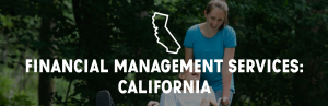 """Header image that says, """"Financial management services: California""""; happy woman in wheelchair being pushed by another woman"""